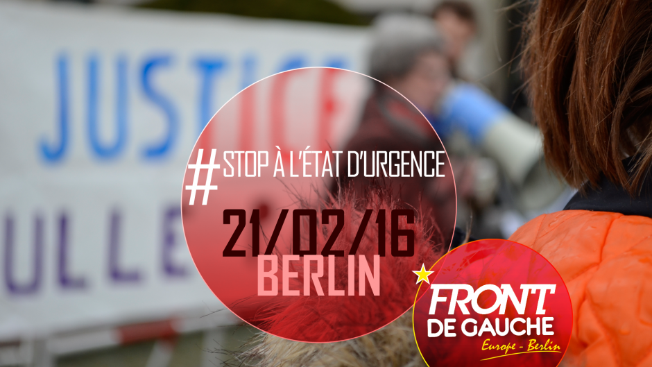 [Berlin] Rassemblement Stop à l'Etat d'urgence - Non à la déchéance de nationalité.(Photos)